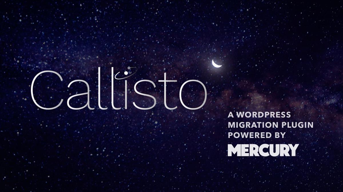 Callisto a Wordpress Migration Plugin